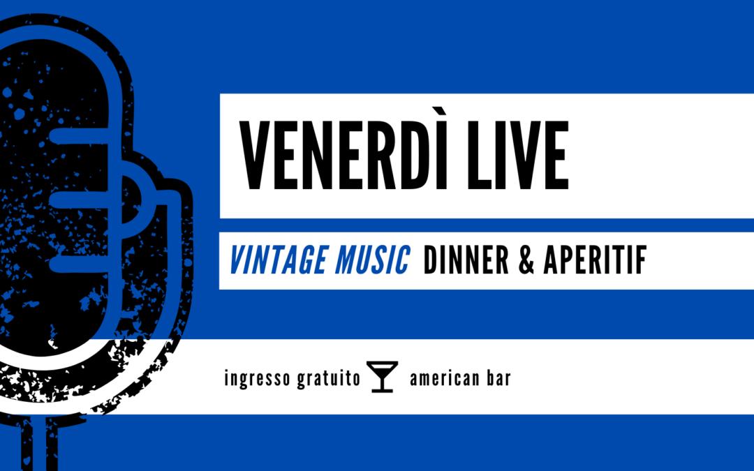 Venerdì 28 febbraio: Vintage music live show